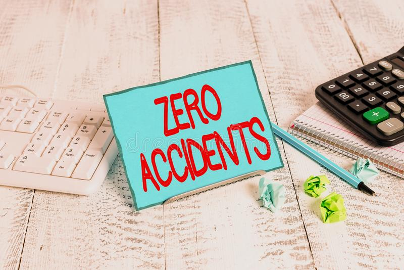 Text sign showing Zero Accidents. Conceptual photo important strategy for preventing workplace accidents. Text sign showing Zero Accidents. Business photo text royalty free stock photography