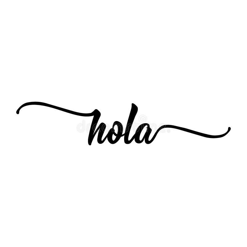 Text in Spanish: Hello. calligraphy vector illustration. stock illustration