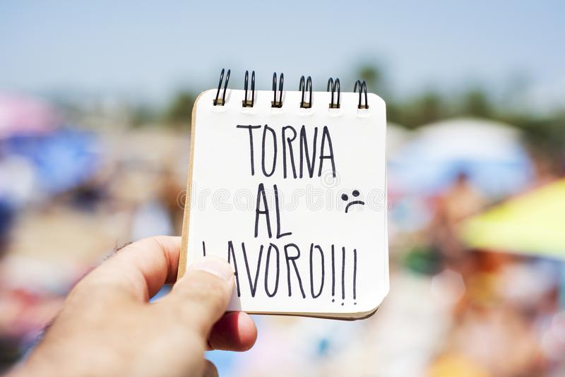 Text torna al lavoro, back to work in italian royalty free stock images