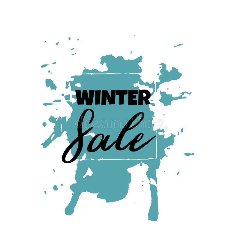Text Winter Sale, discount banners.Grunge elements, ink drops, a. Bstract background. Vector illustration vector illustration