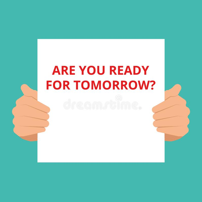 text Are You Ready For Tomorrow question stock illustration