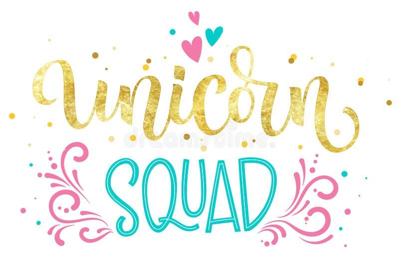 Texte coloré d'isolement tiré par la main de calligraphie de feuille d'or d'Unicorn Squad illustration de vecteur
