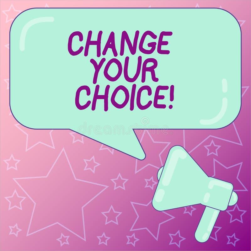 Texte d'écriture écrivant à changement votre choix Signification de concept pour améliorer ceux habitudes ou croyances de comport illustration de vecteur