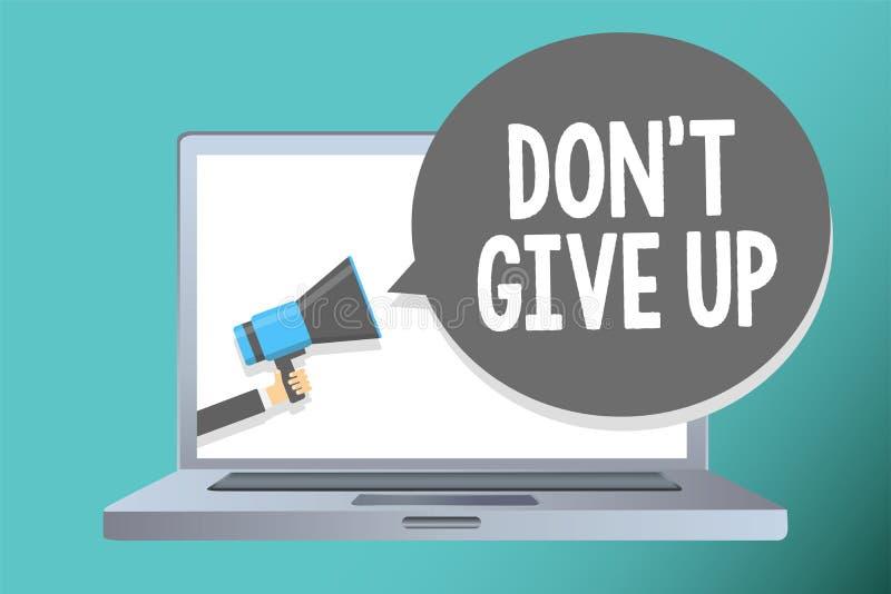 Texte d'écriture écrivant Don t pour ne pas abandonner Le concept signifiant persévérer déterminé continuent à estimer en vous-mê illustration de vecteur