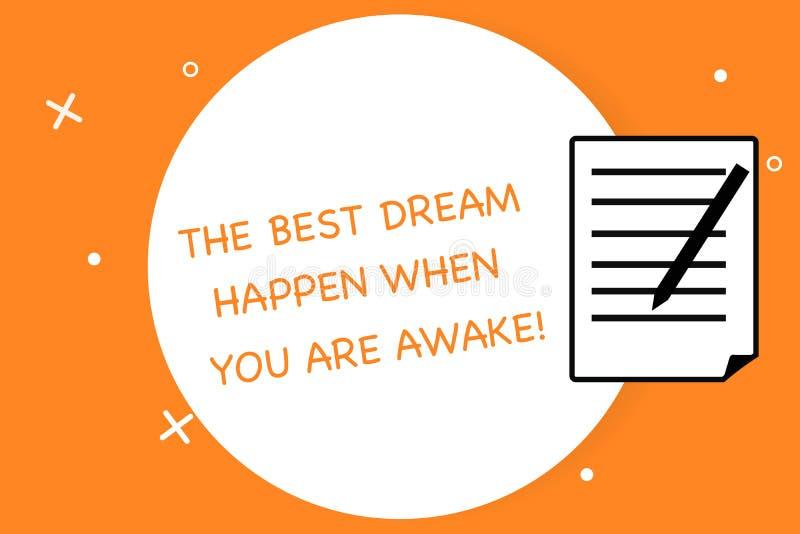Texte d'écriture écrivant le meilleur rêve pour se produire quand vous êtes éveillé Arrêt de signification de concept rêvant la f illustration de vecteur