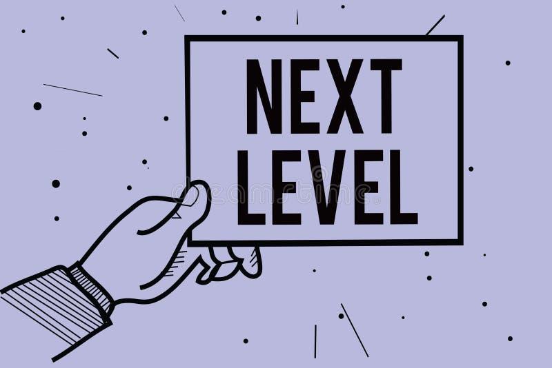 Texte d'écriture écrivant le prochain niveau Signification de concept ayant plus d'un plancher et se rapportant après la main act illustration stock