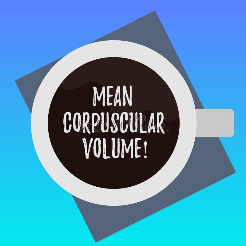 Texte d'écriture écrivant le volume corpusculaire moyen Volume de moyenne de signification de concept d'une mesure rouge de corpu illustration de vecteur