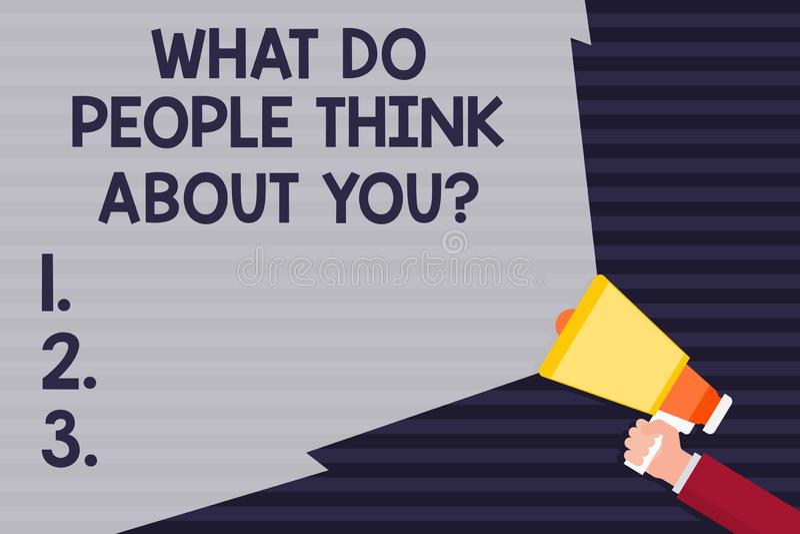 Texte d'écriture ce qui les gens pensent à Youquestion La signification de concept ceci est comment d'autres vous jugent particip illustration stock