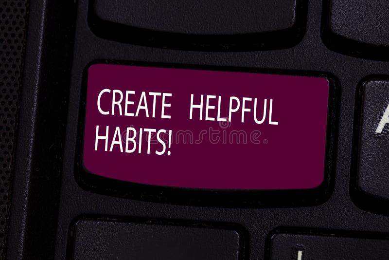 Texte d'écriture créer des habitudes utiles La signification de concept développent des comportements courants salutaires sur le  photo libre de droits