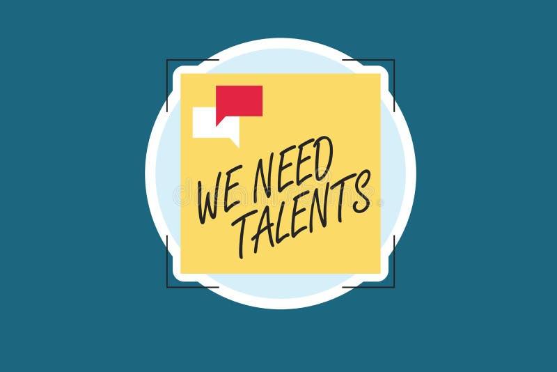 Texte d'écriture de Word nous avons besoin de talents Le concept d'affaires pour le nouveau recrutement faisant des entrevues cho illustration de vecteur