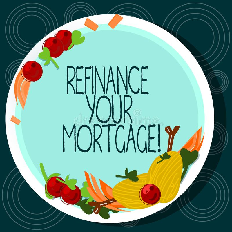 Texte d'écriture de Word refinancer votre hypothèque Concept d'affaires pour remplacer une hypothèque existante par une nouvelle  illustration stock