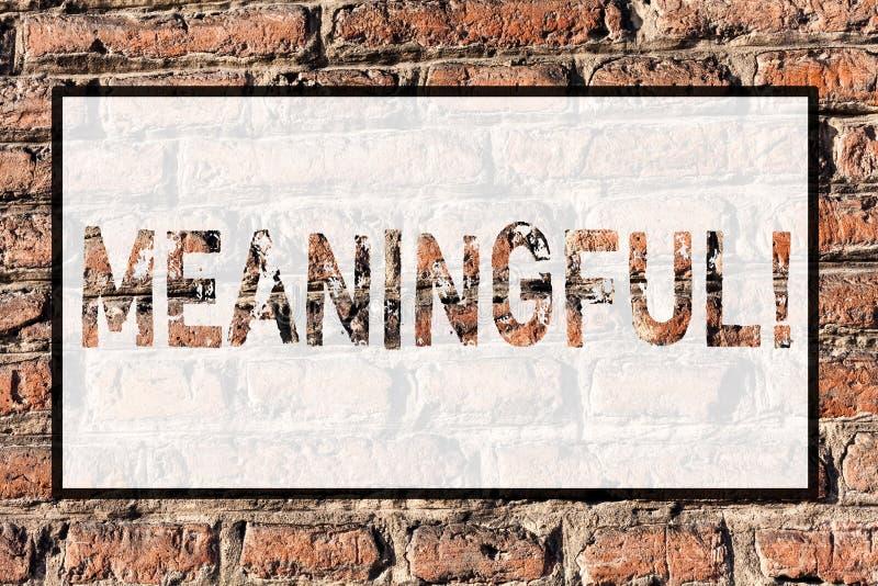 Texte d'écriture de Word signicatif Concept d'affaires pour avoir le mur de briques utile important approprié significatif de sig illustration libre de droits
