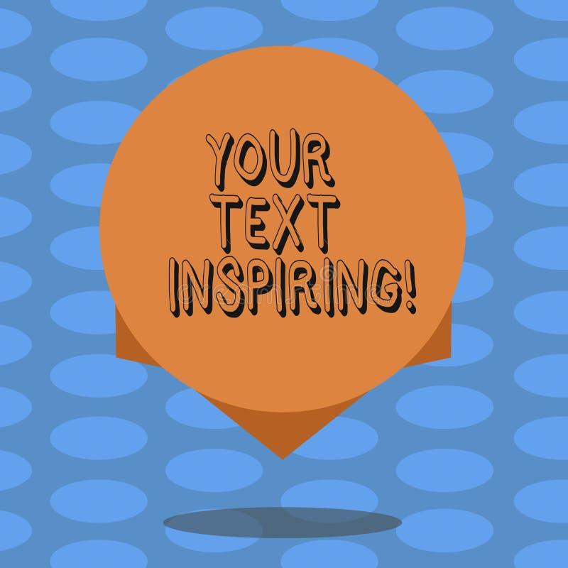 Texte d'écriture de Word votre texte inspirant Le concept d'affaires pour des mots vous incitent à vous sentir exciter et blanc f illustration stock