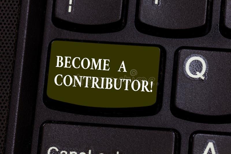 Texte d'écriture devenu un contribuant La signification de concept participe sur donner la clé de clavier de but d'argent en part photo libre de droits