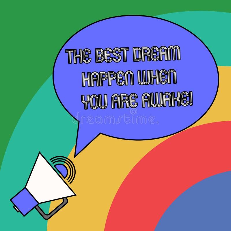 Texte d'écriture le meilleur rêve se produire quand vous êtes éveillé Arrêt de signification de concept rêvant le discours décrit illustration de vecteur