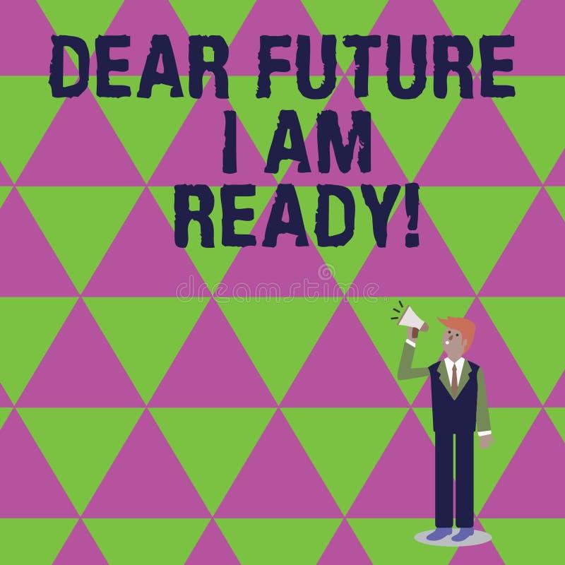 Texte d'écriture m'écrivant à cher avenir suis prêt Situation d'action d'état de signification de concept étant homme d'affaires  illustration stock