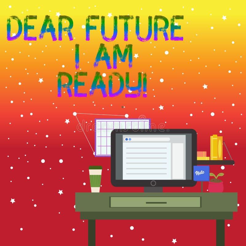 Texte d'écriture m'écrivant à cher avenir suis prêt Situation d'action d'état de signification de concept étant photo entièrement illustration stock