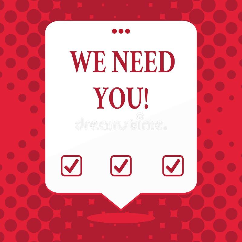 Texte d'écriture nous avons besoin de vous Signification de concept demandant à quelqu'un de travailler ensemble pour certain esp illustration stock