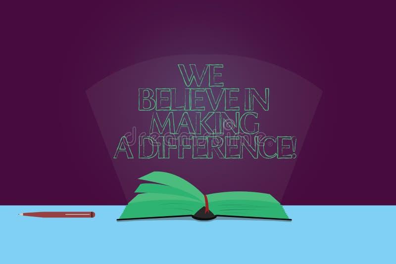 Texte d'écriture que nous croyons qu'il faut faire une différence Concept signifiant la confiance en soi peuvent être les pages u illustration libre de droits