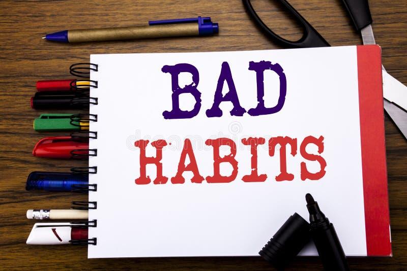 Texte d'annonce d'écriture montrant des mauvaises habitudes Concept d'affaires pour la coupure Hebit habituel d'amélioration écri photo libre de droits
