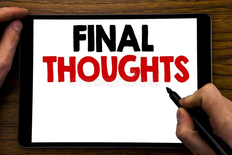 Texte d'annonce d'écriture montrant des pensées finales Concept d'affaires pour le texte récapitulatif de conclusion écrit sur l' photo libre de droits