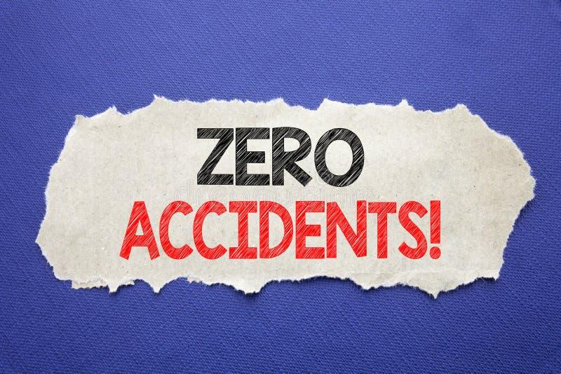 Texte d'annonce d'écriture montrant les accidents zéro Concept d'affaires pour le risque de sécurité au travail écrit sur le papi images libres de droits