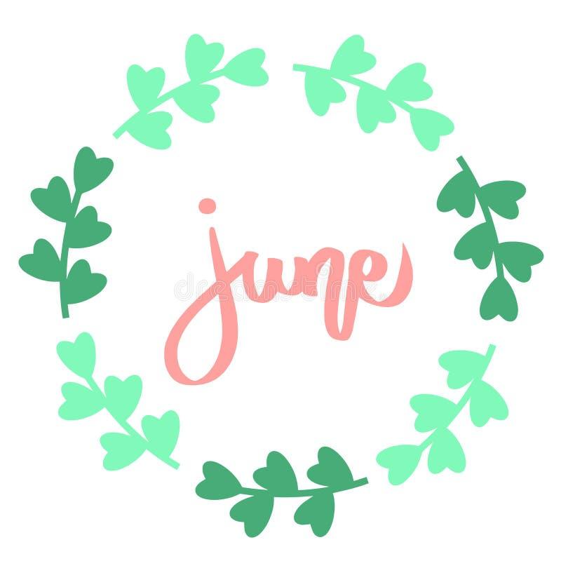 Texte d'impression de lettrage de juin, cadre vert de cercle de flore Illustration minimalistic d'?t? Expression d'isolement de c illustration de vecteur