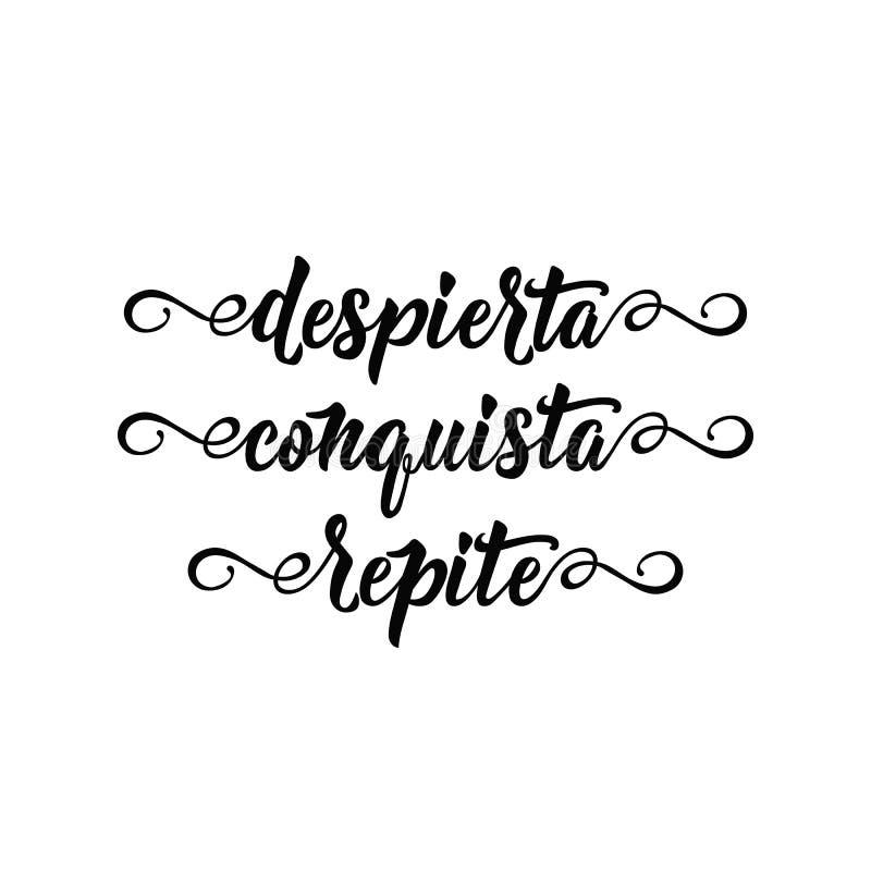 Texte dans l'Espagnol : Éveillé répétition de conquête Illustration de vecteur de calligraphie Despierta Conquista Repite illustration de vecteur