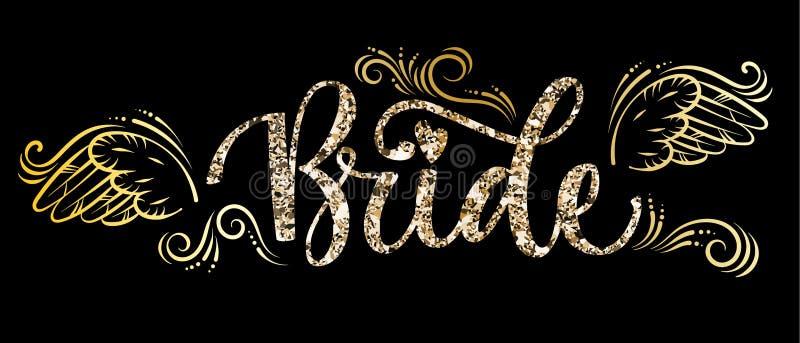 Texte de calligraphie d'étincelle d'or de partie de peloton de jeune mariée - jeune mariée avec les courbes et le décor d'ailes illustration de vecteur