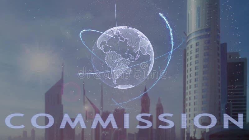 Texte de la Commission avec l'hologramme 3d de la terre de plan?te contre le contexte de la m?tropole moderne illustration stock