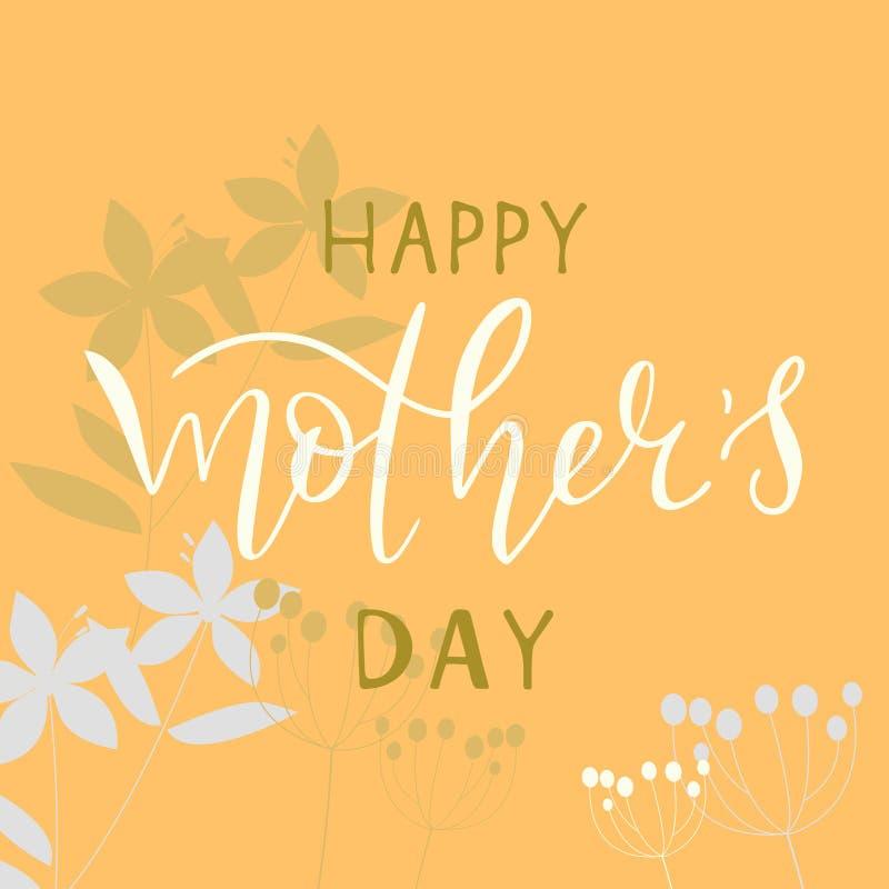 Texte heureux de calligraphie de jour de mères, carte de voeux avec le fond de fines herbes Inscription de la citation de typogra illustration libre de droits