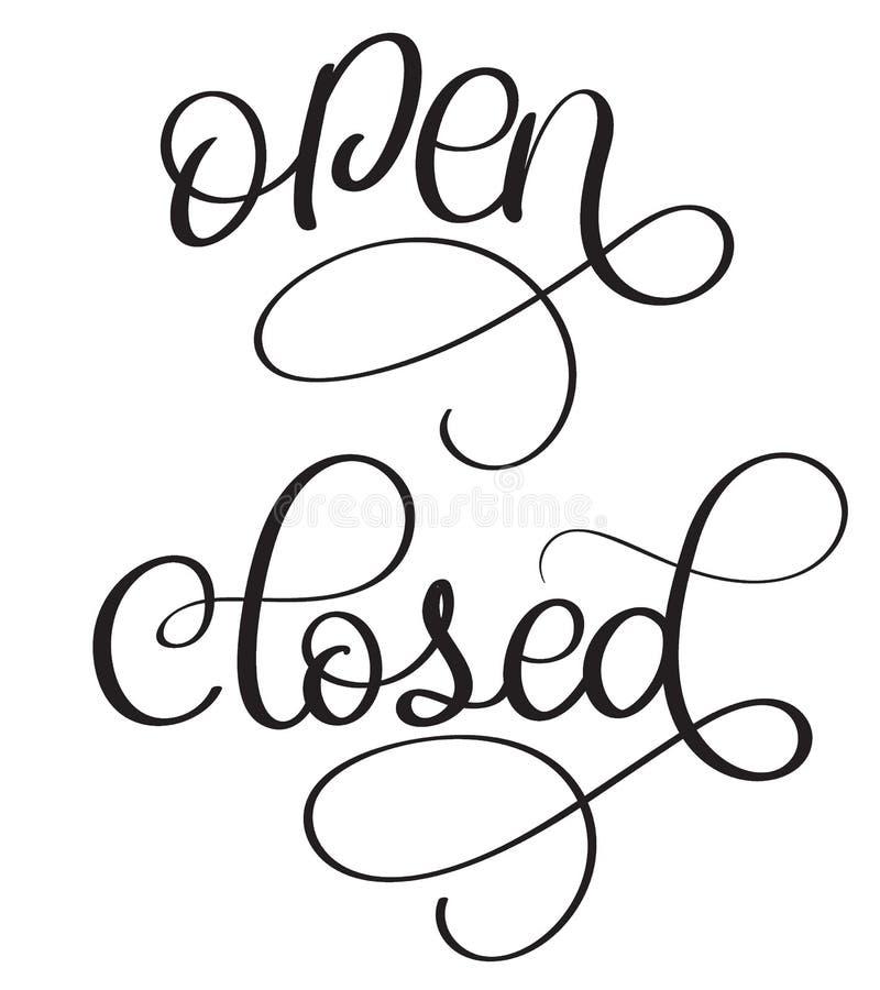 Texte ouvert-fermé de vintage de vecteur Illustration EPS10 de lettrage de calligraphie sur le fond blanc illustration de vecteur
