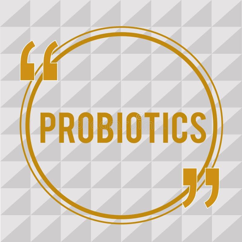 Texte Probiotics d'écriture Micro-organisme vivant de bactéries de signification de concept accueilli dans le corps pour ses avan illustration stock