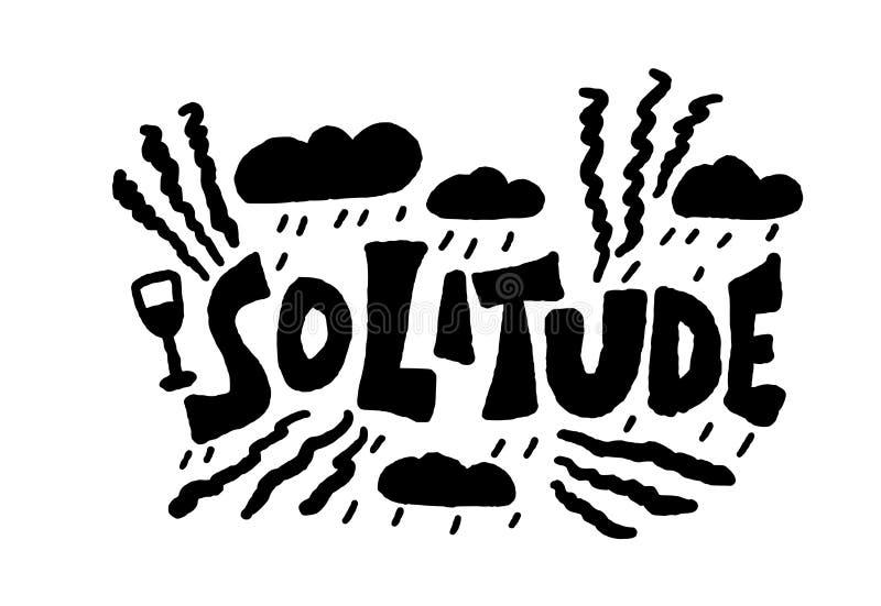 Texte tiré par la main de solitude Concept de mot de vecteur illustration de vecteur