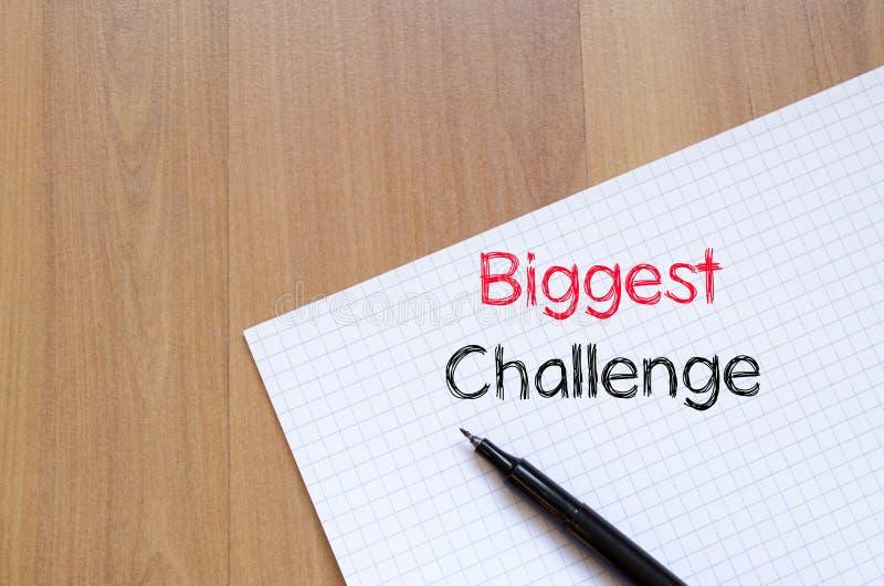 Textkonzept der größten Herausforderung auf Notizbuch lizenzfreies stockbild