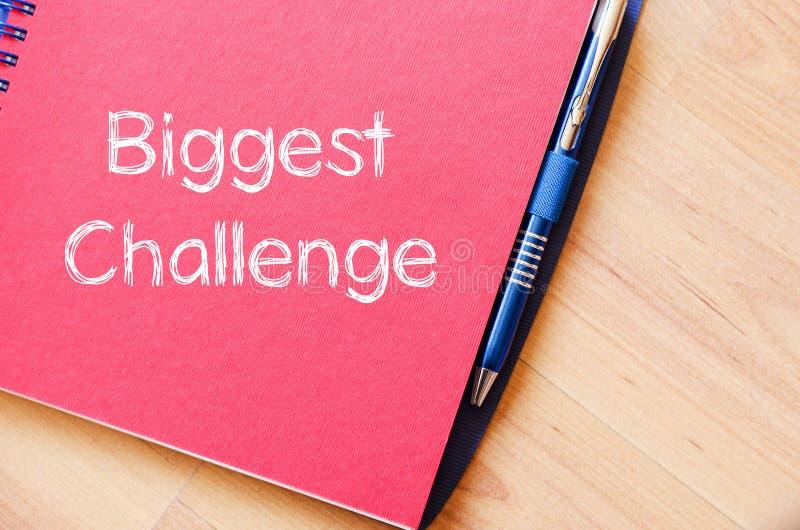 Textkonzept der größten Herausforderung auf Notizbuch stockbilder