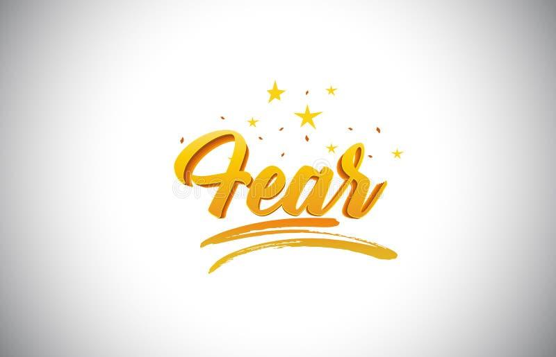 Texto amarillo de oro de la palabra del miedo con el ejemplo vibrante del vector de los colores del oro manuscrito stock de ilustración