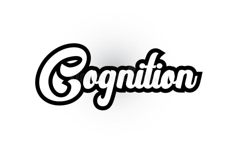 texto blanco y negro de la palabra escrita de la mano de la cognición para el diseño del icono del logotipo de la tipografía ilustración del vector