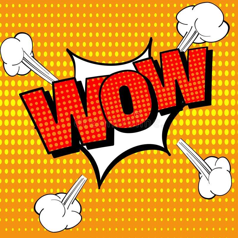 Texto cômico do wow, estilo do pop art Bolha cômica do discurso Uau emoção surpreendida ou chocada com efeitos sadios da explosão ilustração stock