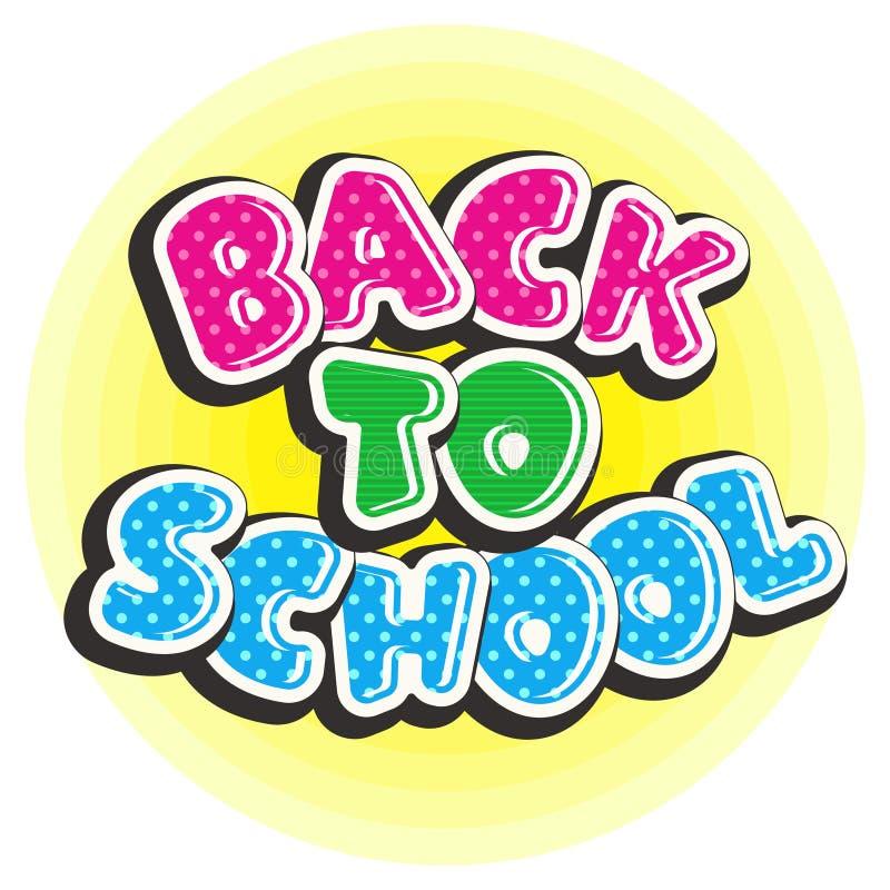 Texto colorido de volta à escola em um fundo amarelo redondo ilustração do vetor