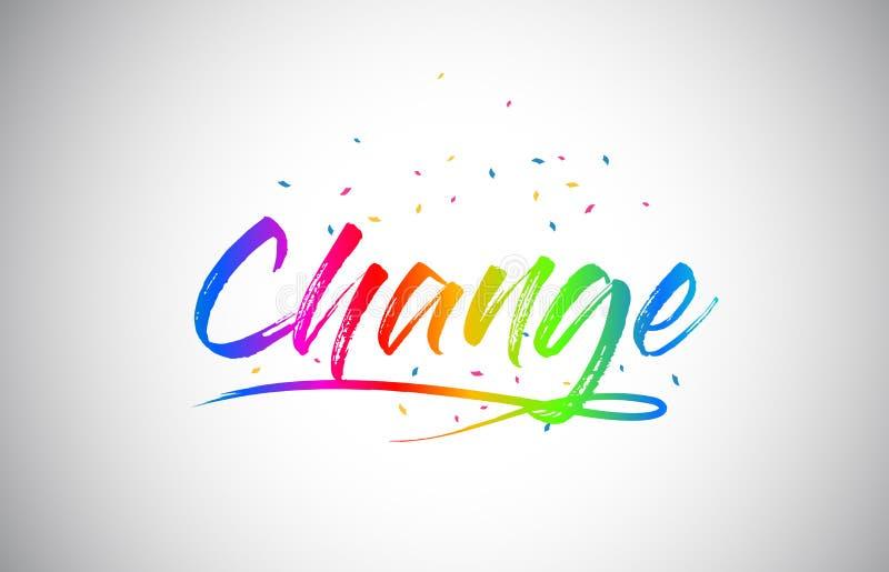 Texto creativo de la palabra de Vetor del cambio con colores vibrantes y confeti del arco iris manuscrito stock de ilustración
