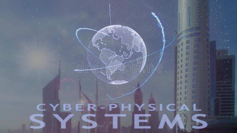 texto Cyber-f?sico dos sistemas com holograma 3d da terra do planeta contra o contexto da metr?pole moderna ilustração stock