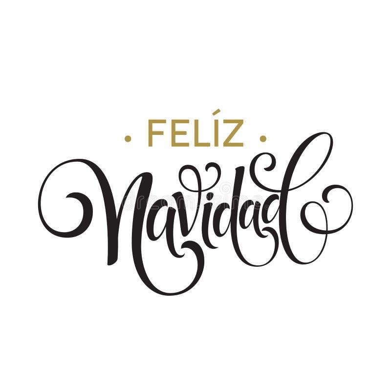 Texto da decoração da rotulação da mão de Feliz Navidad para o molde do projeto de cartão Etiqueta da tipografia do Feliz Natal d ilustração stock