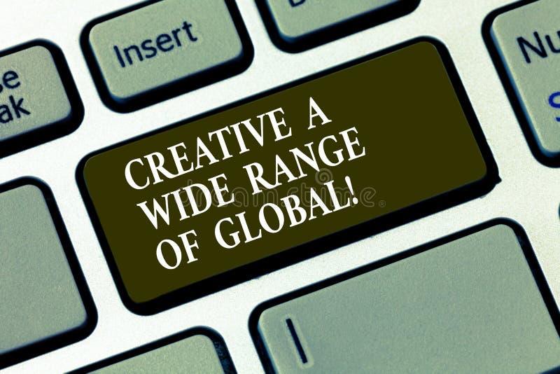 Texto da escrita criativo uma vasta gama de global Conceito que significa a chave de teclado espalhada da faculdade criadora em t fotos de stock