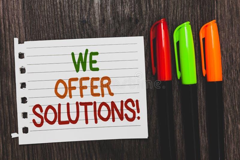 Texto da escrita nós oferecemos soluções Ideias de oferecimento das estratégias do conselho de peritos do auxílio da ajuda do sig imagens de stock royalty free
