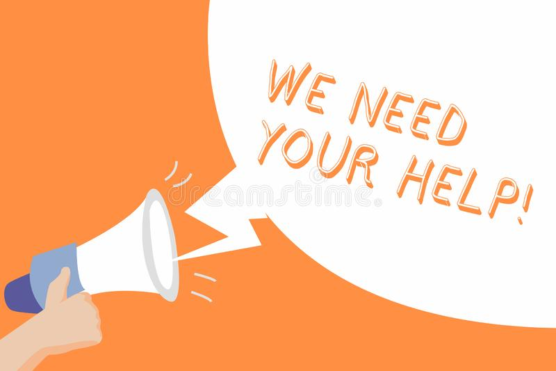 Texto da escrita nós precisamos sua ajuda Auxílio Grant do benefício do proveito do apoio do auxílio do serviço do significado do ilustração royalty free