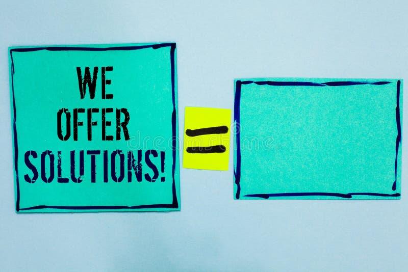 Texto da escrita da palavra nós oferecemos soluções O conceito do negócio para o preto de oferecimento das ideias das estratégias fotos de stock royalty free