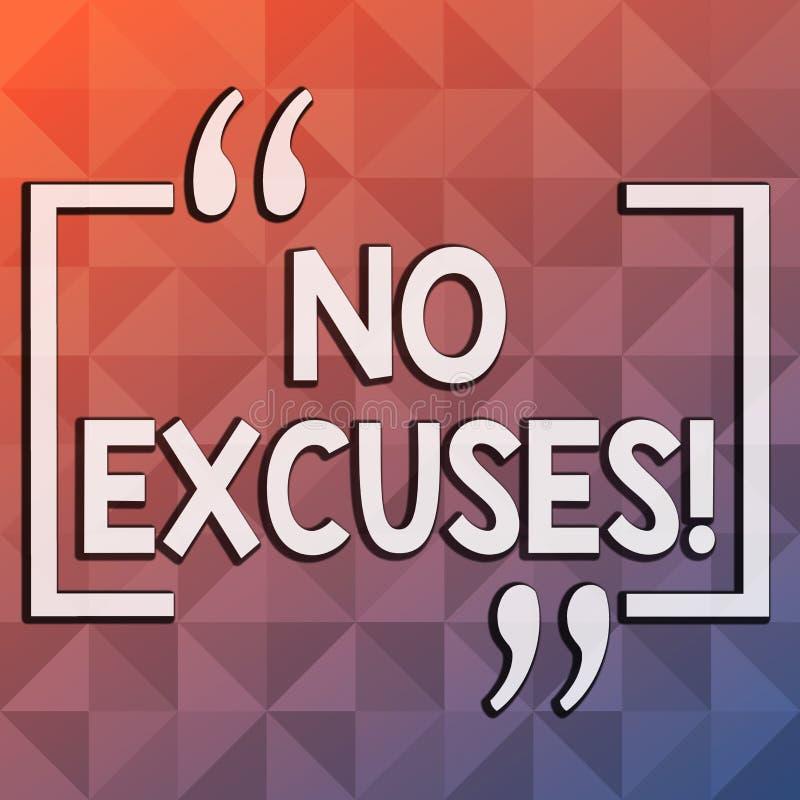 Texto da escrita da palavra nenhumas desculpas O conceito do negócio para não deve acontecer ou expressando a desaprovação que ac ilustração do vetor