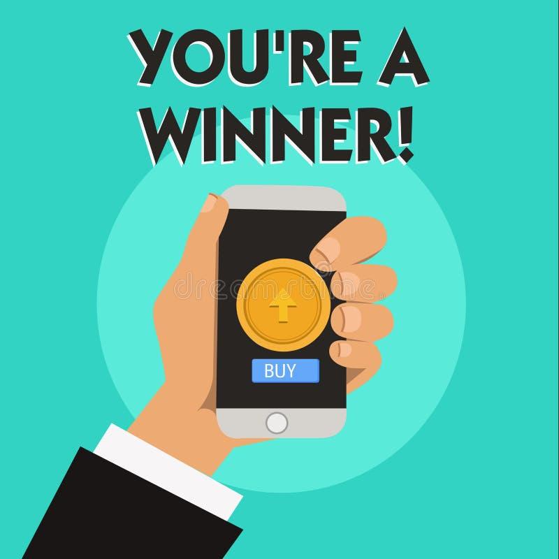 Texto da escrita da palavra você com referência a é um vencedor Conceito do negócio para ganhar como o ø lugar ou o campeão em um ilustração royalty free