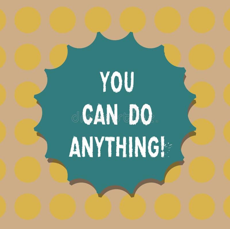 Texto da escrita da palavra você pode fazer qualquer coisa O conceito do negócio para a motivação para fazer algo acredita no sen ilustração stock